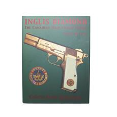 Book Inglis Diamond - The Canadian High Power Pistol By Clive M. Law