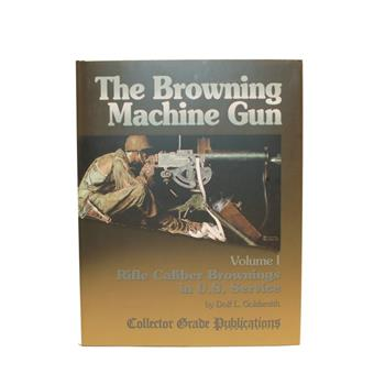 Book The Browning Machine Gun, volume 1