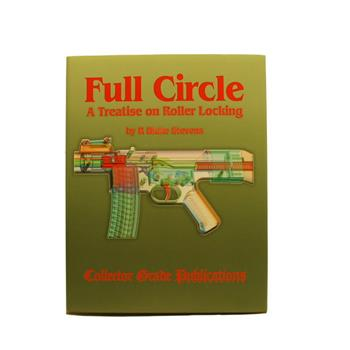 Book Full Circle- A Treatise on roller Locking; By Blake Stevens 536 Pages